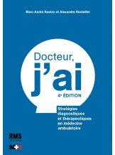 DOCTEUR, J'AI - 4è ED