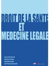 DROIT DE LA SANTE ET MEDECINE LEGALE