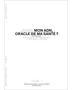 MON ADN, ORACLE DE MA SANTE?