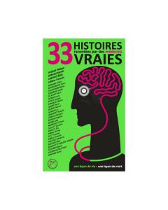 T.2 - 33 HISTOIRES VRAIES, RACONTEES PAR DES MEDECINS