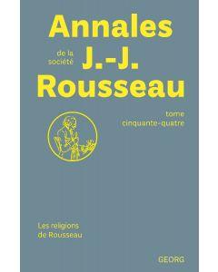 ANNALES DE LA SOCIETE JEAN-JACQUES ROUSSEAU / T.54