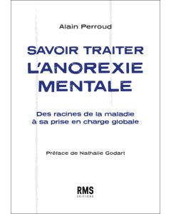 SAVOIR TRAITER L'ANOREXIE MENTALE