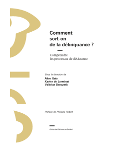 COMMENT SORT-ON DE LA DELINQUANCE ?