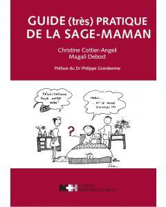 GUIDE (TRES) PRATIQUE DE LA SAGE-MAMAN