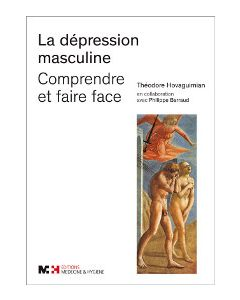 DEPRESSION MASCULINE : COMPRENDRE ET FAIRE FACE