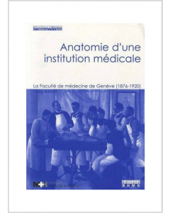 ANATOMIE D'UNE INSTITUTION MEDICALE