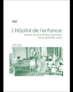 L'HOPITAL DE L'ENFANCE DE LAUSANNE