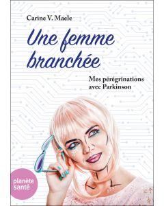 UNE FEMME BRANCHEE
