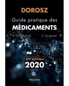 GUIDE PRATIQUE DES MÉDICAMENTS - 39ÈME ÉDITION 2020