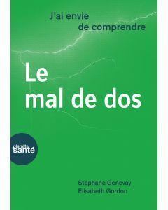 J'AI ENVIE DE COMPRENDRE... LE MAL DE DOS