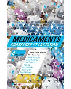 MEDICAMENTS, GROSSESSE ET LACTATION - 4e EDITION