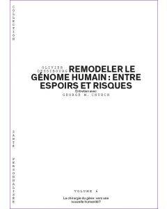 REMODELER LE GENOME HUMAIN: ENTRE ESPOIRS ET RISQUES