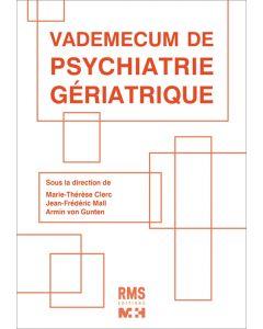 VADEMECUM DE PSYCHIATRIE GERIATRIQUE
