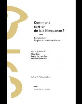 COMMENT SORT-ON DE LA DELINQUANCE ?