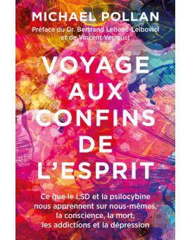 VOYAGE AUX CONFINS DE L'ESPRIT