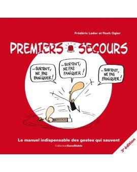 PREMIERS SECOURS - 3e EDITION