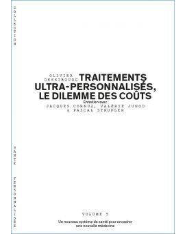 TRAITEMENTS ULTRA-PERSONNALISES, LE DILEMME DES COUTS